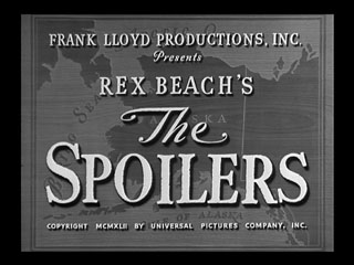 The spoilers (1942) movie title