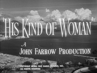 His kind of woman 1951 Film noir movie title