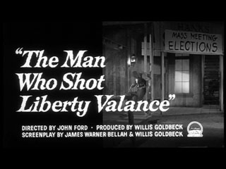 The man who shot Liberty Valance trailer title