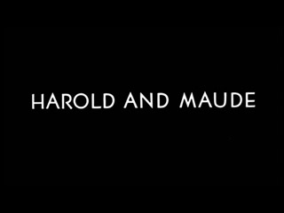 Harold and Maude movie trailer title