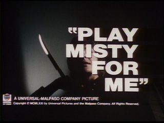 Play Misty for me trailer title
